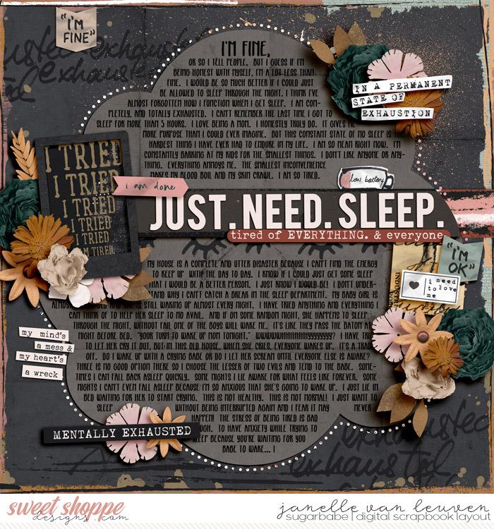 Just. Need. Sleep