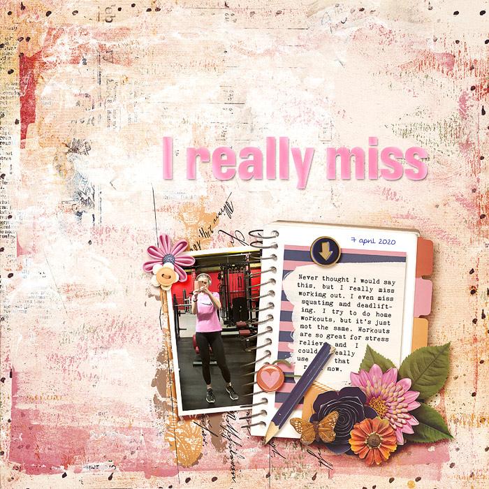 I really miss