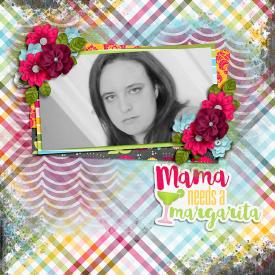 Mama-Needs-a-Margarita.jpg