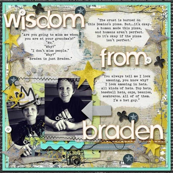 Wisdom From Braden